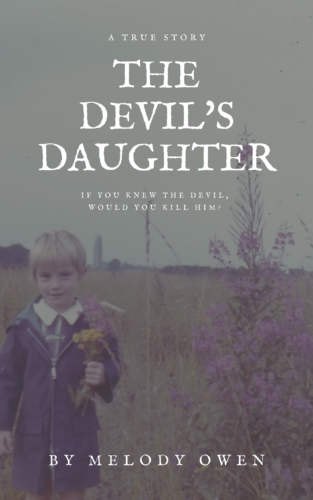 THE DEVIL'S DAUGHTER: Transcending Childhood Abuse by Melody Owen on The Dr. Theresa Nicassio Show