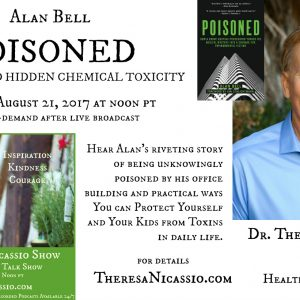 Hear Alan Bell Talk About Hidden Chemical Toxins In Your Daily Life
