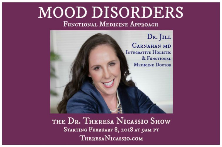Mood Disorders: A Functional Medicine Approach with Dr. Jill Carnahan