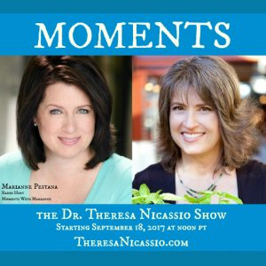 Hear Marianne Pestana on The Dr. Theresa Nicassio Show talk about how staying in gratitude and the present moment is where magic happens.