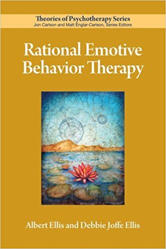 Rational Emotive Behavior Therapy by Dr. Albert Ellis & Dr. Debbie Joffe_Ellis