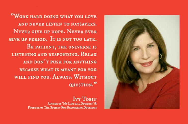 Ivy Tobin wisdom quote;