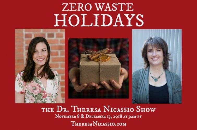 Zero Waste Holidays (Part 1: GIFTING) with Kathryn Kellogg