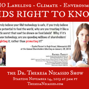 Hear Youth Activist Rachel Parent talk on The Dr. Theresa Nicassio Show about GMO Labeling & Kids Right To Know what's in their food.