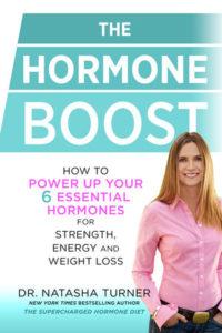 The Hormone Boost by Dr. Natasha Turner ND