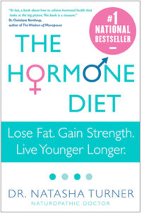 The Hormone Diet by Dr. Natasha Turner