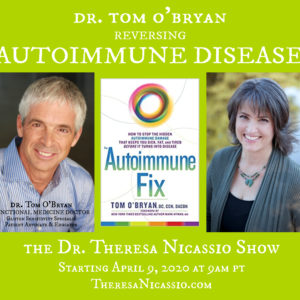 Hear Internationally recognized Functional Medicine leader & Gluten Sensitivity Expert Dr. Tom O'Bryan talk about AUTOIMMUNE DISEASE and how to reverse it on The Dr. Theresa Nicassio Show on HealthyLife.net - All Positive Talk Radio.